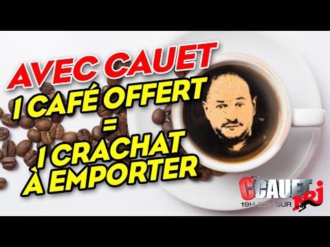Avec Cauet Un Café Offert = Un Crachat à Emporter - C'Cauet Sur NRJ