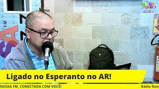 LIGADO NO ESPERANTO! 25/07/2021