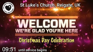 St Luke's Reigate - Christmas Day Celebration