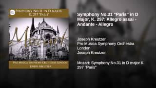 "Symphony No.31 ""Paris"" in D Major, K. 297: Allegro assai - Andante - Allegro"