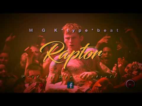 MGK Type Beat | Raptor -Prod. by xquizitebeats