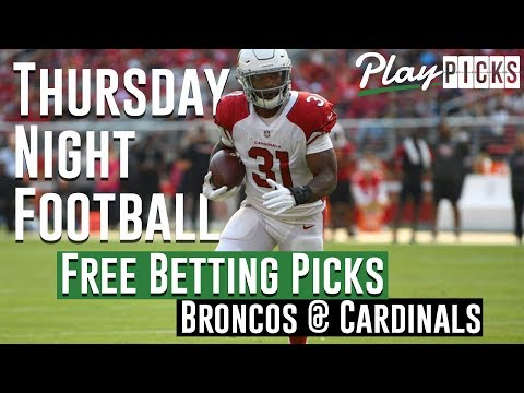 Thursday Night Football NJ Betting Picks - Broncos vs. Cardinals