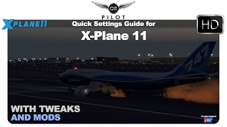 [X-Plane 11] Quick Settings and Tweak Guide for X-Plane 11