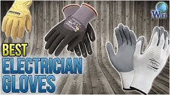 10 Best Electrician Gloves 2018