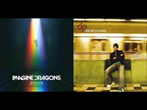 Bad Believer - Imagine Dragons vs Daniel Powter (Mashup)