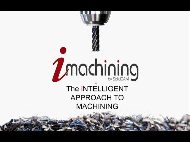 SolidCAM LIVE iMachining