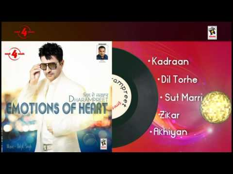 Dharampreet | Kadraan | Dil Torhe | Sut Maari | Zikar | Akhiyan | Brand New Album 2012