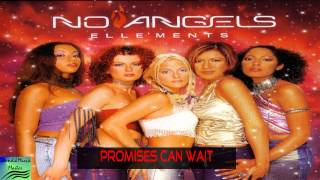 Watch No Angels Promises Can Wait video
