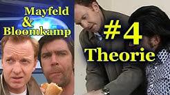 Mayfeld & Bloomkamp #4: Theorie