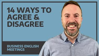 14 Ways to Agŗee And Disagree - Business English Meetings