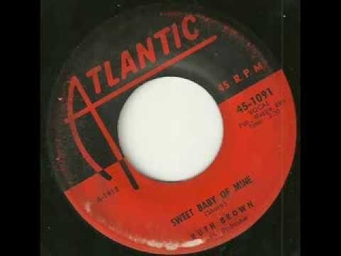 Ruth Brown-sweet baby of mine (atlantic)