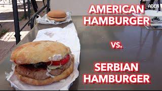 Serbian Food: Serbian Hamburger vs. American Hamburger