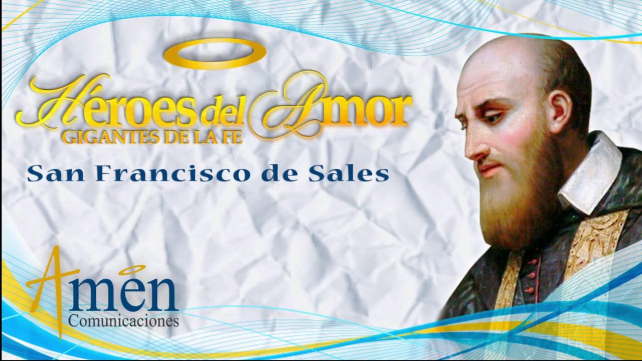 Devocionales: Vidas de Santos - San Francisco de Sales - YouTube