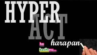 KARAOKE HYPER ACT _ HARAPAN  _ Karaoke _ Tanpa Vocal _ Minus One