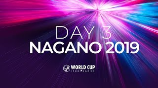 LIVE 🔴 | Day 3 | World Cup Nagano 2019 | #SpeedSkating