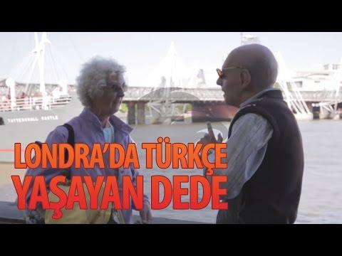 Londra'da Türkçe Yaşayan Dede - Hayrettin