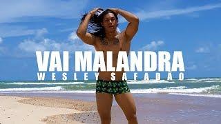 Vai Malandra - Anitta (Versão Wesley Safadão) Coreografia | Irtylo Santos