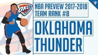 Oklahoma City Thunder   2017-18 NBA Preview (#8)