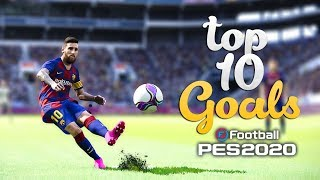 PES 2020 - TOP 10 GOALS | HD