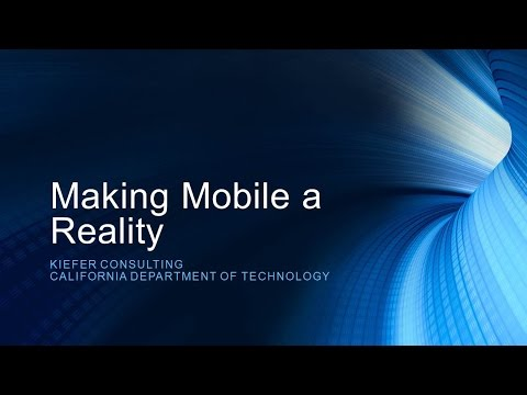 2015 TT Session 9: Making Mobile a Reality - Kiefer Consulting