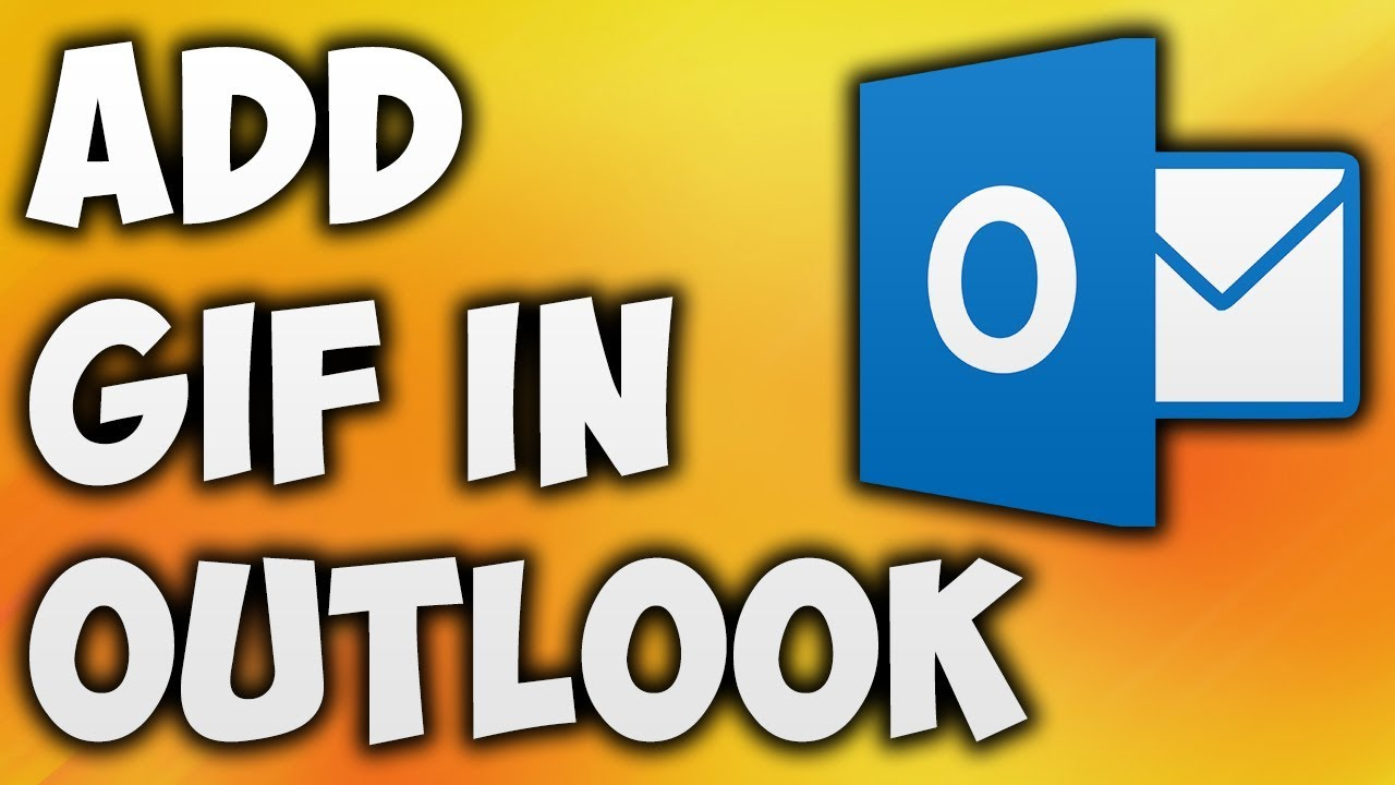 How To Add Animated GIF To Outlook Email - Insert GIFs In Outlook Mail