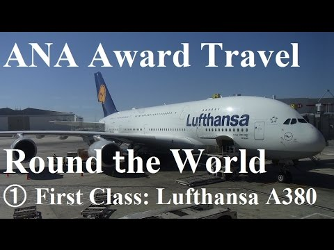 Lufthansa A380 First Class LAX-FRA & Welcome Lounge