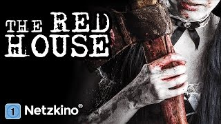 The Red House (Horror, Thriller in ganzer Länge)