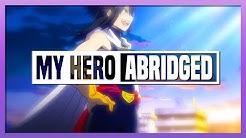 MY HERO ABRIDGED // 21 //