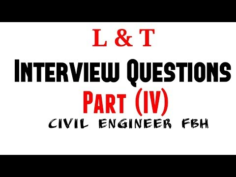 L & T INTERVIEW QUESTIONS PART (IV)    Civil Engineer FBH
