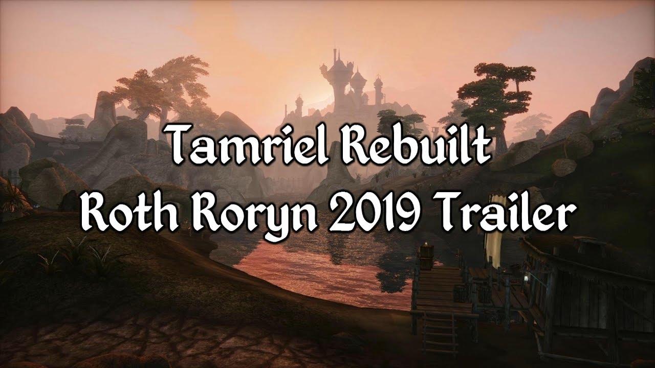 Tamriel Rebuilt - Roth Roryn 2019 Trailer - Самые лучшие видео