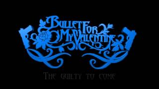 Bullet For My Valentine - Tears Don't Fall Part 1 and 2 Lyrics
