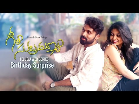 "Geetha Subramanyam | E3 | Telugu Web Series - ""Birthday Surprise"" - Wirally originals"