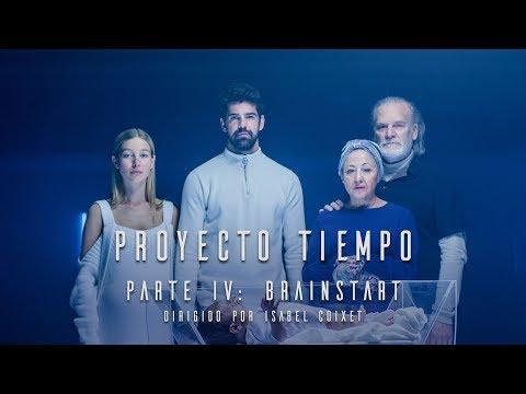 """Proyecto Tiempo. Parte IV: Brainstart"" [HD]"