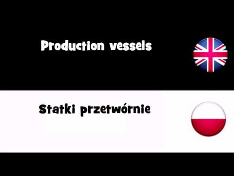 VOCABULARY IN 20 LANGUAGES = Production vessels