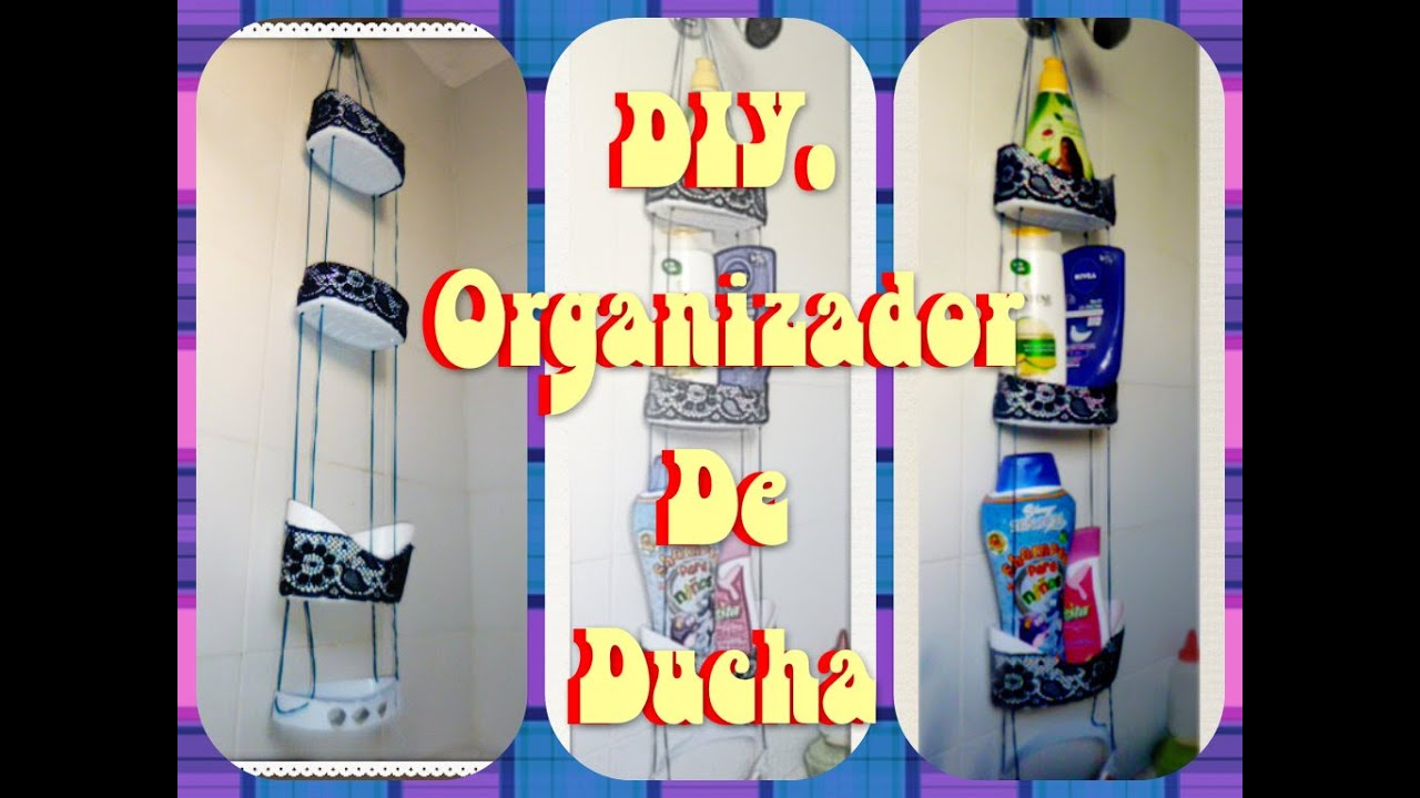 Diy organizador de ducha manualidades yeye youtube - Organizadores de ropa ...