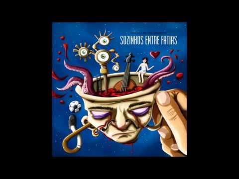 África lá em Casa - Sozinhos entre Fatias (Full Album)