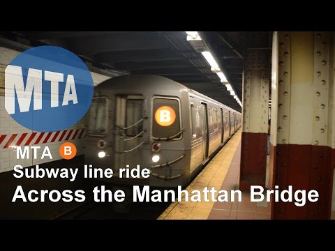 MTA B subway line ride - Across the Manhattan Bridge