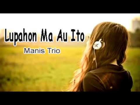 Lupahon Ma Au Ito (Lagu Supaya Move On)