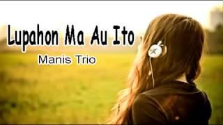 Lupahon Ma Au Ito (Lagu Supaya Move On)
