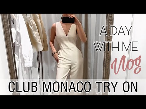 A DAY WITH ME | CLUB MONACO SPRING TRY ON HAUL | Come Shopping With Me