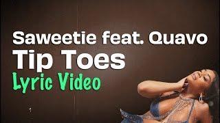 Saweetie feat. Quavo - Tip Toes (Lyrics) | ICY
