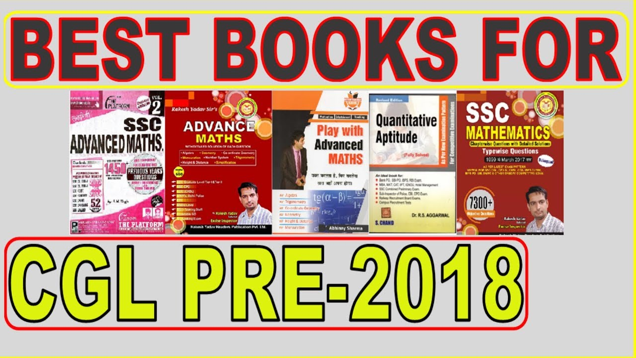 BEST BOOKS FOR SSC CGL TIER-1 2018 MATHS,ENGLISH, REASONING and GK/GS SSC  CGL BEST BOOKS