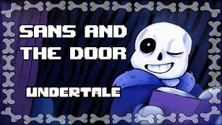 [UNDERTALE] Sans and the Door (Comic Dub/Spoilers)