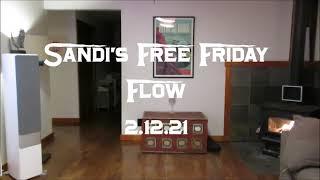 Sandi's Free Friday Flow 2.12.21