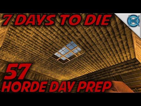 7 Days to Die - EP 57 - Horde Day Prep - Let's Play 7 Days to Die Gameplay - Alpha 15 (S15) - 동영상