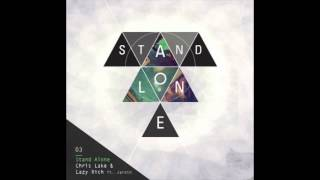 Chris Lake & Lazy Rich feat. Jareth - Stand Alone (Federico Scavo Remix)