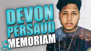 Gambar cover 🌟 In Memoriam of Devon Persaud (July 12th, 1998 - January 16th, 2019) 💙