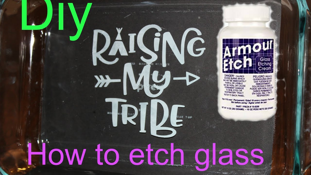 How To Etch Glass How To Etch On Glass Using Armour Etch And Cricut Stencil Vinyl