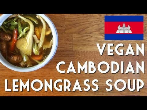 VEGAN LEMONGRASS SOUP | Cambodian Samlar Machu Kreung Recipe