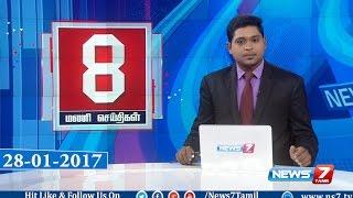 News @ 8 PM | News7 Tamil | 28-01-2017